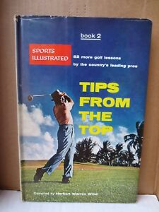 Sports Illustrated's TIPS FROM THE TOP Hardcover Golf Book (1956)