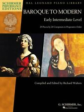 Baroque to Modern: Early Intermediate Level 28 Pieces by 20 Composers 000297106