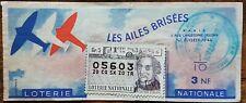 Billet de loterie nationale 1963 1ére tranche Groupe 5  LES AILES BRISÉES Buffon