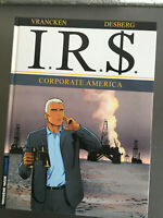 VRANCKEN DESBERG IRS Tome 6 Corporate Americ - première édition - état neuf - VO
