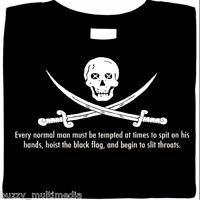 Pirate Shirt, Jolly Roger, hoist black flag & spit, tee