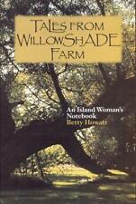 Tales from Willowshade Farm: An Island Woman's Notebook