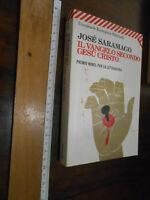LIBRO: IL VANGELO SECONDO GESÙ CRISTO - JOSÉ SARAMAGO
