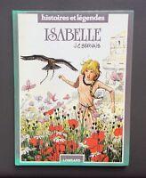 Isabelle. Histoires et légendes. Lombard 1984