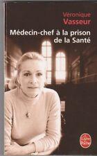 Medecin Chef à La Prison De La Sante - Veronique Vasseur