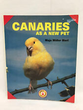 Canaries As A New Pet Paperback Book by Maja Muller Bierl