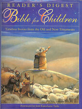 Reader's Digest Bible for Children: Timeless Stories from Old & New Testament HB