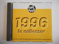 FETE DE LA MUSIQUE 1996 : LE COLLECTOR | CD ALBUM PORT 0€