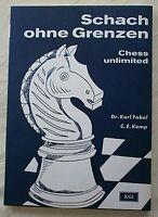 Schach ohne Grenzen Chess unlimited von Dr. Karl Fabel