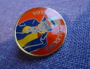 JE VOTE COLUCHE  VOTEZ COLUCHE  BROCHE  RARE VINTAGE BROCHE COLLECTOR 1981