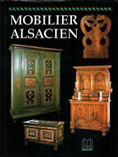 Référence : éd. MASSIN - Edith MANNONI : Le Mobilier Alsacien 1996 très bon état