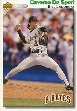 636 BILL LANDRUM PITTSBURGH PIRATES BASEBALL CARD UPPER DECK 1992
