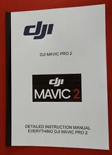 "* DJI MAVIC PRO 2 *   Instuctuion  Manual Vital ""A MUST HAVE ITEM"" FOR OWNERS"