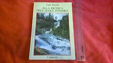 Libro Luigi Masotti ALLA RICERCA DELL'ACQUA POTABILE Ed Calderini