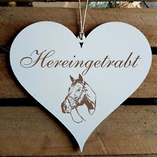 Schild Herz « HEREINGETRABT » Türschild Pferd Reiter Willkommen Reiterhof Stall