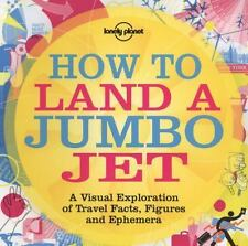How To Land A Jumbo Jet (General Pictorial)