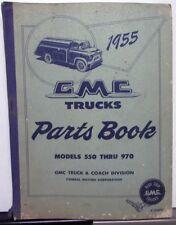 1955 GMC Trucks Dealer Parts Book Catalog Models 550 Thru 970 H/D Orig