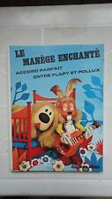 ORTF LE MANEGE ENCHANTE ACCORD PARFAIT ENTRE FLAPY ET POLLUX DOUZIEME ALBUM 1966