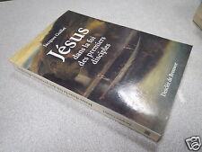 JESUS DANS LA FOI DES PREMIERS DISCIPLES JACQUES GUILLET DESCLEE DE BROUWER *