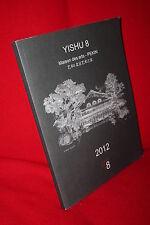 Christine Cayol  Xue Yunda :  YISHU 8 Maison des arts - PEKIN - 2012