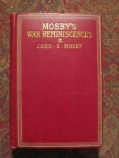 MOSBY'S WAR REMINISCENCES AND STUART'S CAMPAIGNS - 1898 - BY COLONEL JOHN MOSBY