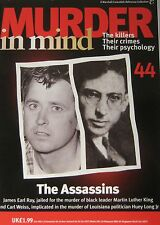 Murder in Mind Issue 44 - The Assassins James Earl Ray & Carl Weiss