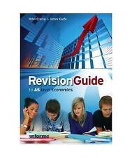 Revision Guide to AS Level Economics, Good Condition Book, Peter Cramp, James Ke