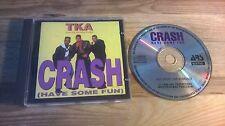 CD Hiphop TKA - Crash / Have Some Fun (6 Song) MCD ARS /  TOMMY BOY jc