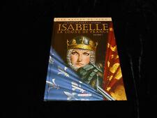 Gloris / Calderon : Les reines de sang : Isabelle la louve de France 1 Delcourt