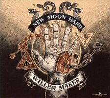 Willem Maker - NEW MOON HAND CD - Sealed