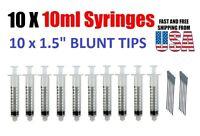 "10x 10ML/CC Luer Lock Syringe + 14 Ga x 1 "" Blunt Tip Needle Ink Refill Glue"