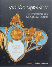 Victor Vaissier l'aventure des savons du Congo - Amandine Delcourt - Snoëck