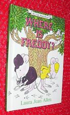 WHERE IS FREDDY? Laura Jean Allen An I Can Read Book hardback Weekly Reader