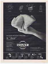PUBLICITE ADVERTISING 104 1960 ISOVER le duvet laine de verre