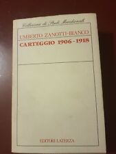 UMBERTO ZANOTTI-BIANCO CARTEGGIO 1906-1918