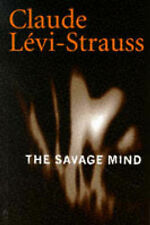 The Savage Mind (Nature of Human Society) by Claude Levi-Strauss
