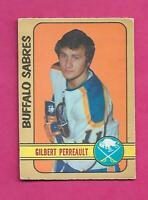 1972-73 OPC  # 136 SABRES GILBERT PERREAULT VG  CARD (INV# C1804)