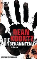 Koontz, Dean: Die Unbekannten