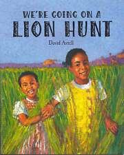 We're Going on a Lion Hunt by David Axtell (Paperback, 1999)