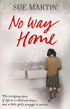 No Way Home: The terrifying story of life in a children's home and a little girl