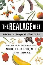 The RealAge Diet: Make Yourself Younger with What You Eat, John La Puma, Roizen,