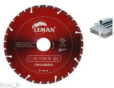 Disque diamant Pro 125 mm Métaux Acier Inox PVC bois pour meuleuse