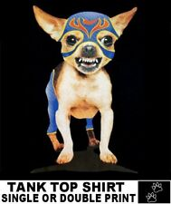CHIHUAHUA WITH ATTITUDE WEARING WRESTLING COSTUME FUNNY DOG ART TANK TOP WS702