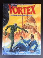 Neopolis Stan Vortex Campbell Voyageur du Temps 2 EO 1995 ETAT NEUF