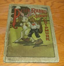 Peter Rabbit and Jimmy Chipmunk Scarce Children's Book Illustrated 1918