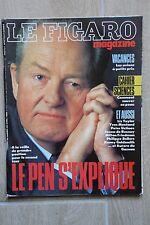Revue LE FIGARO MAGAZINE -N°13583 / AVRIL 88 - LE PEN S'EXPLIQUE - MONTAND