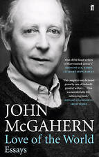 Love of the World: Essays by John McGahern (Paperback, 2010)