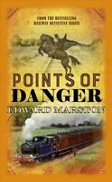 EDWARD MARSTON _ POINTS OF DANGER __ BRAND NEW ___ FREEPOST UK