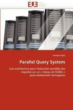 Parallel Query System by Madani Nekli (2011, Paperback)