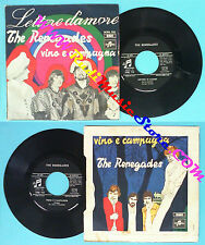 LP 45 7'' THE RENEGADES Lettere d'amore Vino e campagna 1968 italy *no cd mc dvd